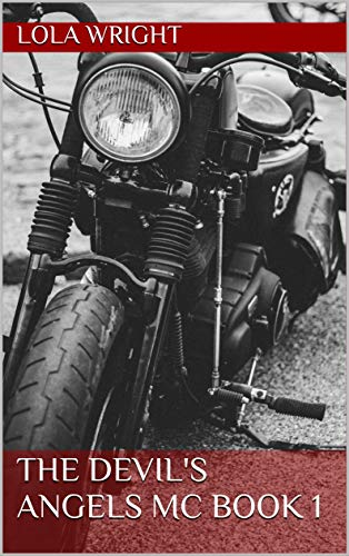 The Devil's Angels MC Book 1
