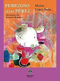 Perezoso, alias Pérez: 11 par  K