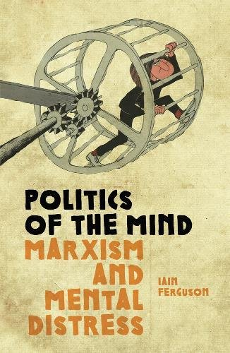 Politics of the Mind: Marxism and Mental Distress thumbnail