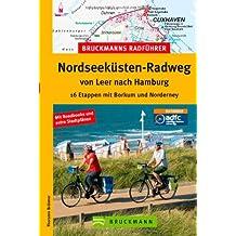 Nordseeküsten-Radweg von Leer nach Hamburg: 16 Etappen mit Borkum und Norderney