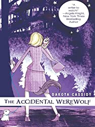 The Accidental Werewolf (Accidentally Paranormal Novel)