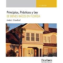 Principios, Practicas y Ley de Bienes Raices en Florida (Spanish FL PP&L), 33rd (Exam File (Kaplan))