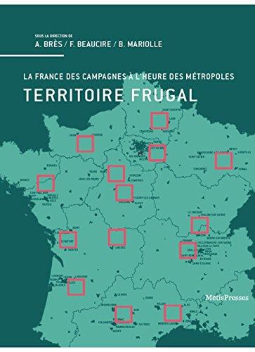 Territoire frugal : La France des campagnes à l'heure des métropoles par Collectif