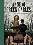 Anne of Green Gables (Sterling Unabridged Classics) by Montgomery, Lucy Maud (2004) Hardcover