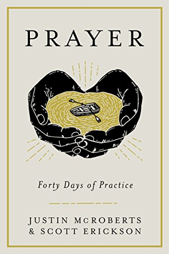 Prayer: Forty Days of Practice (English Edition)