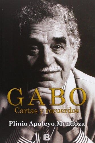 Gabo: Cartas y recuerdos (No ficción)