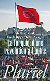 La Turquie - D'une révolution à l'autre