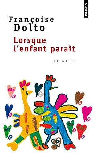 LORSQUE L'ENFANT PARAIT. Tome 2