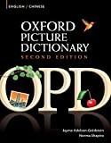 Oxford Picture Dictionary English-Chinese Edition: Bilingual Dictionary for Chinese-speaking teenage and adult students of English (Oxford Picture Dictionary Second Edition)