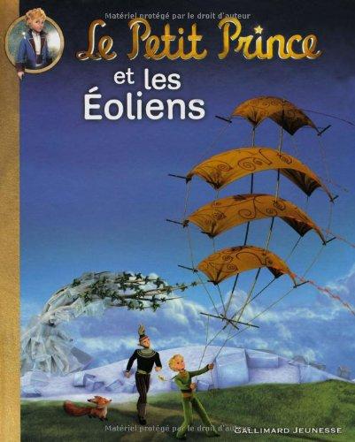 Le Petit Prince et les Éoliens par Katherine Quenot
