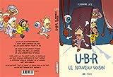 U-B-R le nouveau voisin: 1