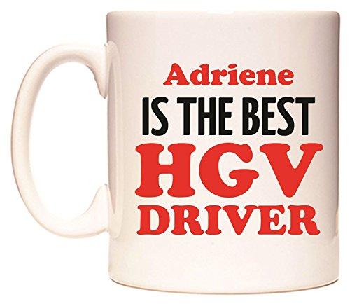 Adriene IS THE BEST HGV DRIVER Becher von WeDoMugs