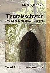 Teufelsschwur 2: Das Knochenfeld im Polenztal