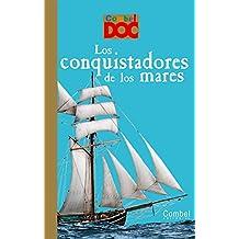 Los conquistadores de los mares (Combel Doc)