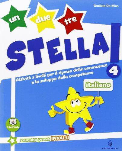 Un, due, tre stella! - Italiano - Volume classe 4a