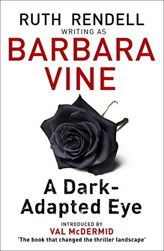 A Dark-Adapted Eye (English Edition) por Barbara Vine