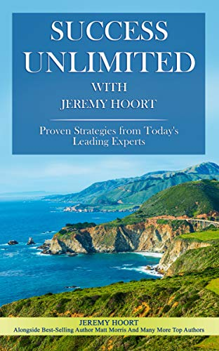 Success Unlimited with Jeremy Hoort (English Edition)