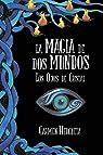 La magia de dos mundos: Los Ojos de Cristal par Hergueta