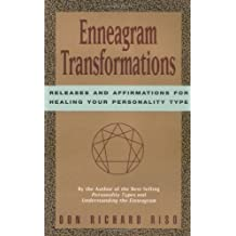 Enneagram Transformations: Releases and Affirmations for Healing Your Personality Type by Riso, Don Richard (1996)