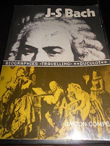 Jean-Sébastien Bach (Les Biographies travelling)