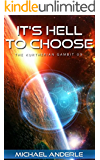 It's Hell To Choose (The Kurtherian Gambit Book 9) (English Edition)