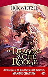 Les Dragons de la Cite Rouge