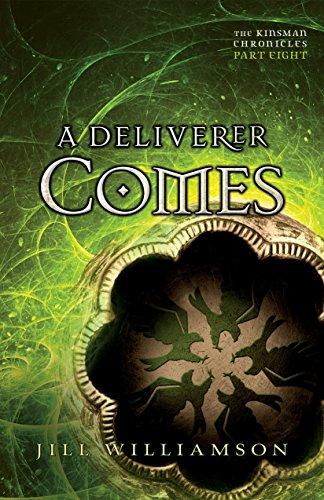 A Deliverer Comes (The Kinsman Chronicles): Part 8