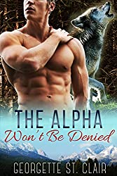 The Alpha Won't Be Denied (Timber Valley Pack Book 6) (English Edition)