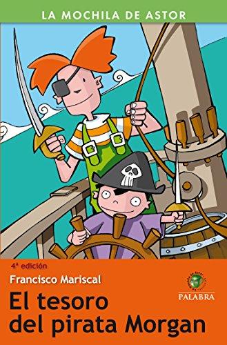 El secreto del pirata Morgan por Francisco Mariscal Sistiaga