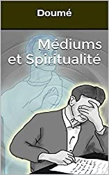 Médiums et Spiritualité
