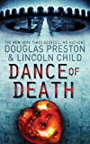 Dance of Death: An Agent Pendergast Novel (Agent Pendergast Series Book 6) (English Edition)