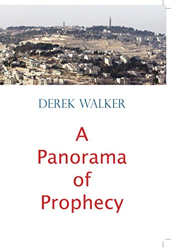 A Panorama of Prophecy (English Edition)