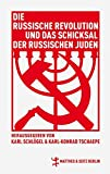Die russische Revolution und das Schicksal der russischen Juden: Eine Debatte in Berlin 1922/23