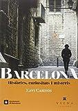 Barcelona. Histories, Curiositats I Misteris (Fora segunda mano  Se entrega en toda España