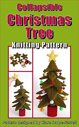 Collapsible Christmas Tree Knitting Pattern Ebook Clare Scope
