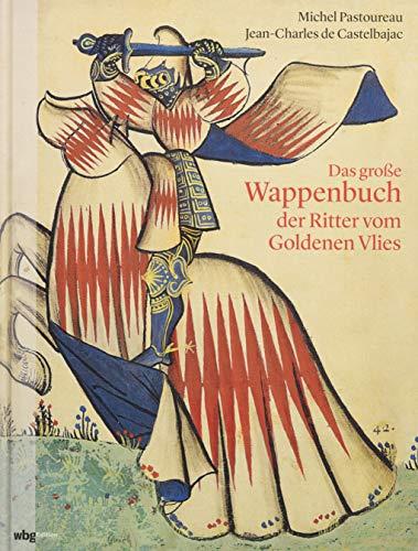 Das große Wappenbuch der Ritter vom Goldenen Vlies -