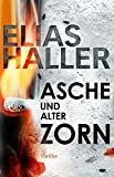 Asche und alter Zorn (Ein Erik-Donner-Thriller 4) (German Edition)