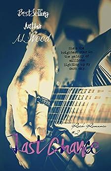 Last Chance (Rock Romance Book 2) (English Edition) von [Wood, A.L.]