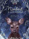 Norbert le petit chevreuil | Dubé, Jasmine. Auteur