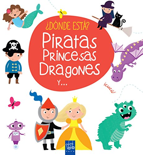 ¿Dónde está? Piratas, princesas, dragones y ... por YOYO