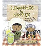 { LEMONADE IN WINTER: A BOOK ABOUT TWO KIDS COUNTING MONEY } By Jenkins, Emily ( Author ) [ Sep - 2012 ] [ Hardcover ]