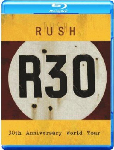 Rush - R30/30th Anniversary World Tour [Blu-ray] -