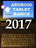 Android Tablet Basics 2017 3rd Edition