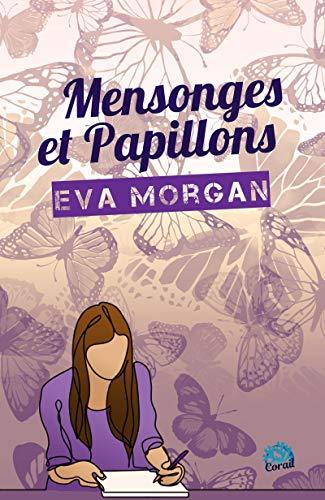 Mensonges et papillons (Collection Corail) par [Morgan, Eva]