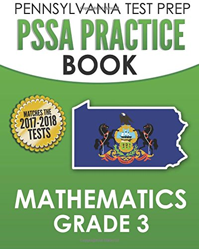 PENNSYLVANIA TEST PREP PSSA Practice Book Mathematics Grade 3: Covers the Pennsylvania Core Standards