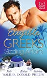 Eligible Greeks: Sizzling Affairs: The Good Greek Wife? / Powerful Greek, Housekeeper Wife / Greek Tycoon, Wayward Wife