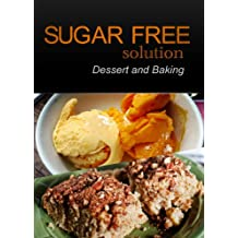 Sugar-Free Solution – Dessert and Baking Recipes – 2 book pack