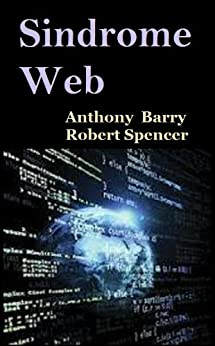 Sindrome Web (Italian Edition) de [Barry, Anthony, Spencer, Robert]