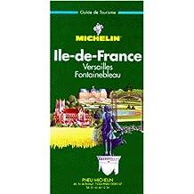 Ile-de-France, Versailles, Fontainebleau