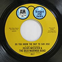 JULIUS WECHTER & THE BAJA MARIMBA BAND 45 RPM DO YOU KNOW THE WAY TO SAN JOSE / FIDDLER ON THE ROOF